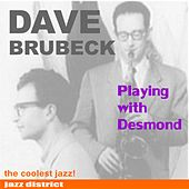 Playing With Desmond by Dave Brubeck