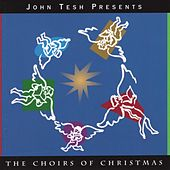 The Choirs of Christmas de John Tesh
