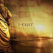 Humanity, Vol. IV by I-Exist