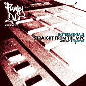 Straight from the MPC, Vol. 1 (Instrumentals) by Funky DL