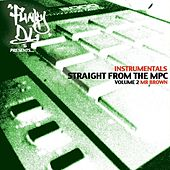 Straight from the MPC, Vol. 2 (Funky DL Presents Mr Brown) (Instrumental Version) de Mr Brown