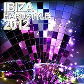 Ibiza Hardstyle 2012 de Various Artists