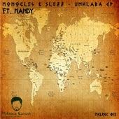 Paso Doble Pres. Monocles & Slezz - Umhlaba EP by The Monocles
