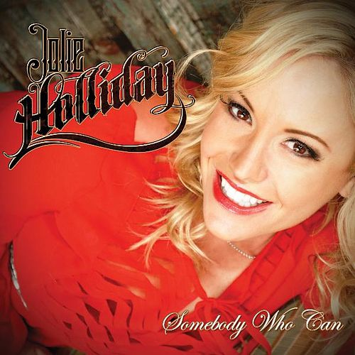 Somebody Who Can by Jolie Holliday