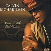 Facts Of Life: The Soul Of Bobby Womack by Calvin Richardson