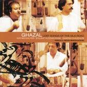 Lost Songs Of The Silk Road by Ghazal