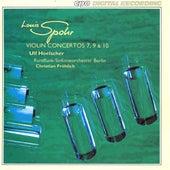 Spohr: Violin Concertos Nos. 7, 9 & 10 von Ulf Hoelscher