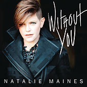 Without You von Natalie Maines