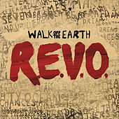 R.E.V.O. van Walk off the Earth