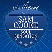 Soul Sensation by Sam Cooke