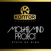 Kontor Presents Michael Mind Project - State of Mind von Michael Mind Project