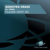 Please Don't Go von Addicted Craze