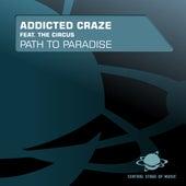 Path to Paradise von Addicted Craze