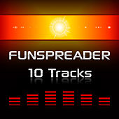 10 Tracks by Funspreader