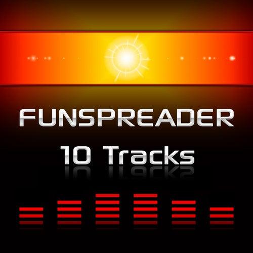 10 Tracks by Funspreader