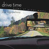 Blue Ridge Parkway [Drive Time] von Various Artists