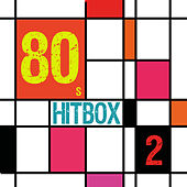 80s Hitbox, Vol. 2 by Various Artists