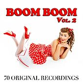 Boom Boom, Vol. 2 (70 Original Recordings) by Various Artists