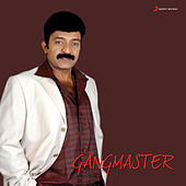 Gangmaster (Original Motion Picture Soundtrack) by A.R. Rahman