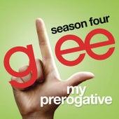 My Prerogative (Glee Cast Version) by Glee Cast