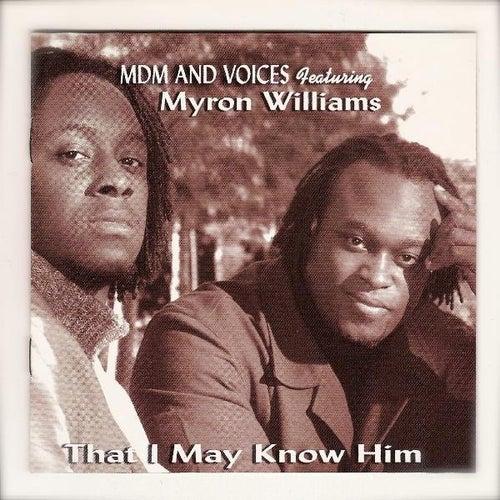 Myron Williams Presents Mdm & Voices by Myron Williams