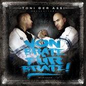 Von Brate für Brate by Toni Der Assi