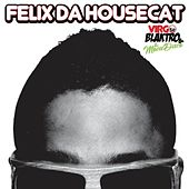 Virgo Blaktro And The Movie Disco de Felix Da Housecat