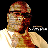 Slang Talk von Agerman (of 3xkrazy)