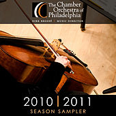 The Chamber Orchestra of Philadelphia: Sampler 2010-2011 von Chamber Orchestra Of Philadelphia