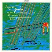 Spohr: Violin Concertos Nos. 1, 14 & 15 von Ulf Hoelscher