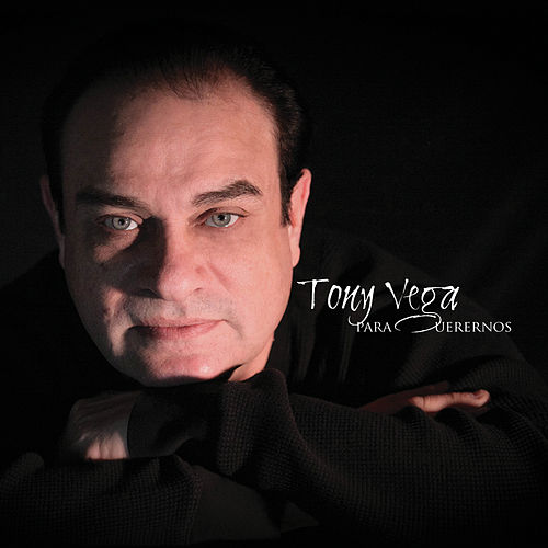Para Querernos de Tony Vega