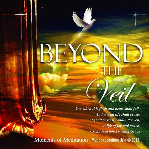 Beyond the Veil by Jonathan Urie