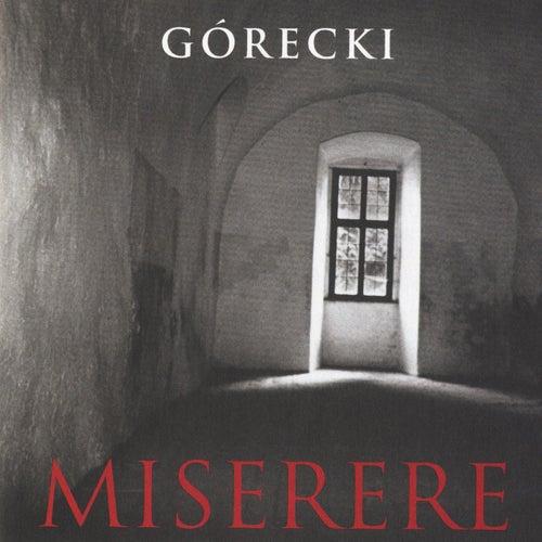 Henryk Górecki: Miserere by Henryk Mikolaj Gorecki