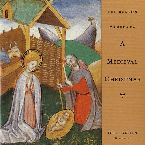 A Medieval Christmas by The Boston Camerata