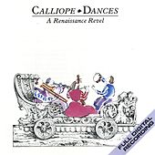 Calliope Dances: A Renaissance Revel by Various Artists