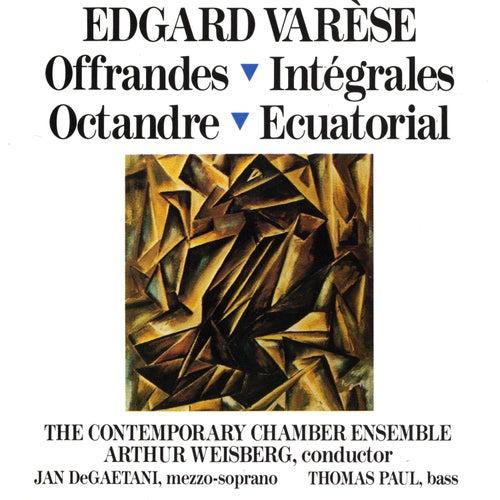 Edgard Varèse: Offrandes; Intégrales; Octandre; Ecuatorial by The Contemporary Chamber Ensemble