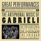 The Antiphonal Music Of Gabrieli by The Philadelphia Brass Ensemble