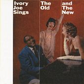 Sings The Old & The New by Ivory Joe Hunter