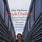 John Harbison: Simple Daylight; Words From Paterson by John Harbison