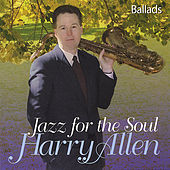 Jazz For The Soul by Harry Allen