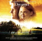 Dreamer [original Motion Picture Soundtrack] by John Debney