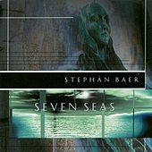 Seven Seas by Stephan Baer