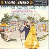 Stephen Foster Song Book de Robert Shaw