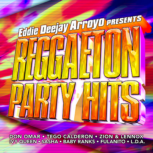 Reggaeton Party Hits by Various Artists