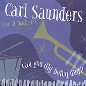 Can You Dig Being Dug? by Carl Saunders