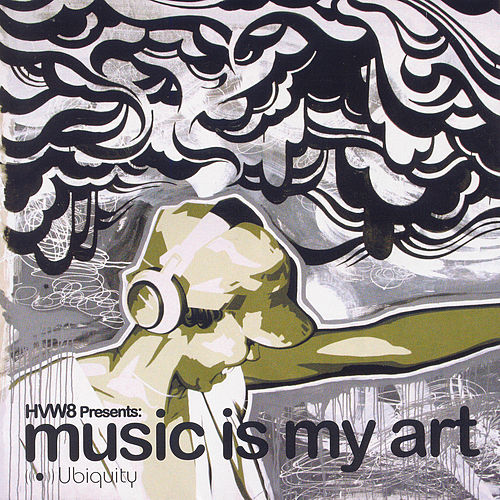 Hvw8: Music Is My Art by Various Artists