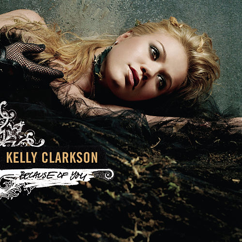 Because Of You (Remixes) by Kelly Clarkson