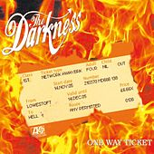One Way Ticket by The Darkness