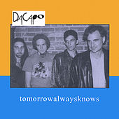 Tomorrow Always Knows by DaCapo