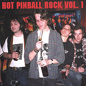 Hot Pinball Rock Volume One de Various Artists